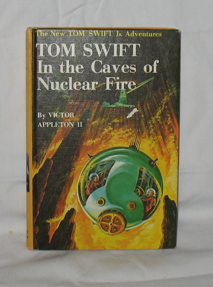 Primary image for Vintage Tom Swift In the Caves of Nuclear Fire 1956