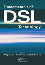 Fundamentals of DSL Technology [Hardcover] Golden, Philip; Dedieu, Herve and Jac image 4