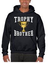 Men's Hoodie Trophy Brother Love Family Gift Cool Graphic Top - $24.94+
