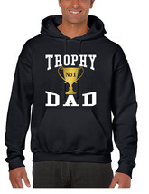 Men's Hoodie Trophy Dad Love Father Shirt Daddy Cool Gift - $24.94+