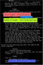 Script Culture and the American Screenplay (Contemporary Approaches to F... - $29.75