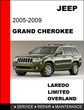 JEEP GRAND CHEROKEE 2005 - 2009 FACTORY SERVICE REPAIR MANUAL ACCESS IT IN 24 HR