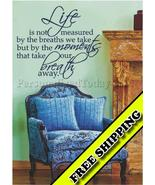 Life Is Not Measured Vinyl wall lettering sayin... - $19.99