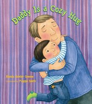 Daddy Is a Cozy Hug Greene, Rhonda Gowler and Smith, Maggie - $11.87