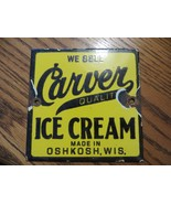 WE SELL Carver quality ICE CREAM,made in Oshkosh Wis,antique porcelain s... - $323.00