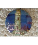 """""""BRISTOL WATERFRONT 1995"""" PINBACK (#1953) - $4.99"""