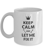 Gifts for Handyman Dad Mom - Keep Calm and Let Me Fix It - White Coffee ... - £10.82 GBP+