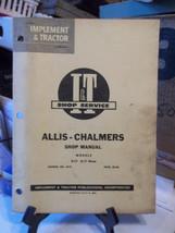 ALLIS-CHALMERS I&T SHOP MANUAL NO. AC-8 MODEL D-17 & D-17 DIESEL - $19.34