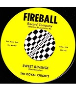 Royal Knights 45 RPM - Sweet Revenge / Yes It's Me - $45.00