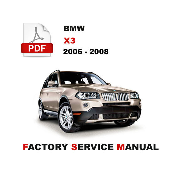 bmw 2006 2007 2008 x3 e83 service repair and 50 similar items rh bonanza com bmw e83 service manual download bmw x3 (e83) service manual pdf