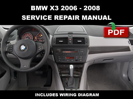 BMW X3 E83 2006 2007 2008 OEM SERVICE REPAIR WORKSHOP MAINTENANCE FSM MANUAL