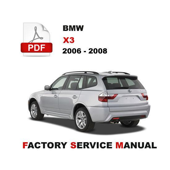 bmw 2006 2008 x3 service repair workshop and 50 similar items rh bonanza com 2012 BMW X3 2006 bmw x3 owners manual
