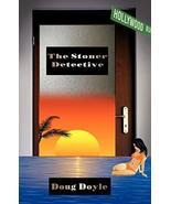 The Stoner Detective [Paperback] Doug Doyle - $8.37