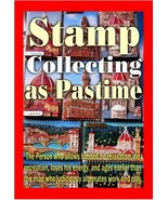 Stamp Collecting As Pastime - ebook - $0.79