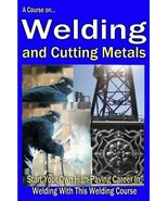 A Course On Welding and Cutting Metals - ebook - $0.79