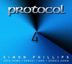 Simon Phillips • Greg Howe • Ernest Tibbs • Dennis Hamm – Protocol 4 CD  - $14.99