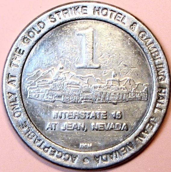 $1 Casino Token. Gold Strike, Jean, NV. 1990. D82.