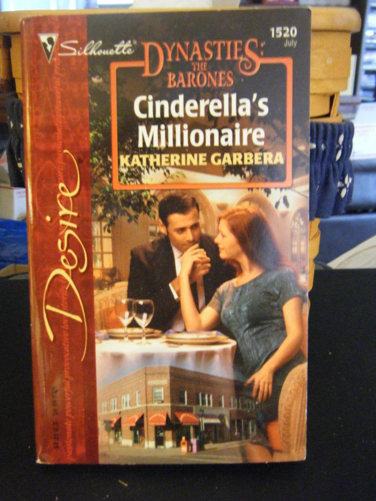 Cinderella's Millionaire by Katherine Garbera (2003, Paperback)