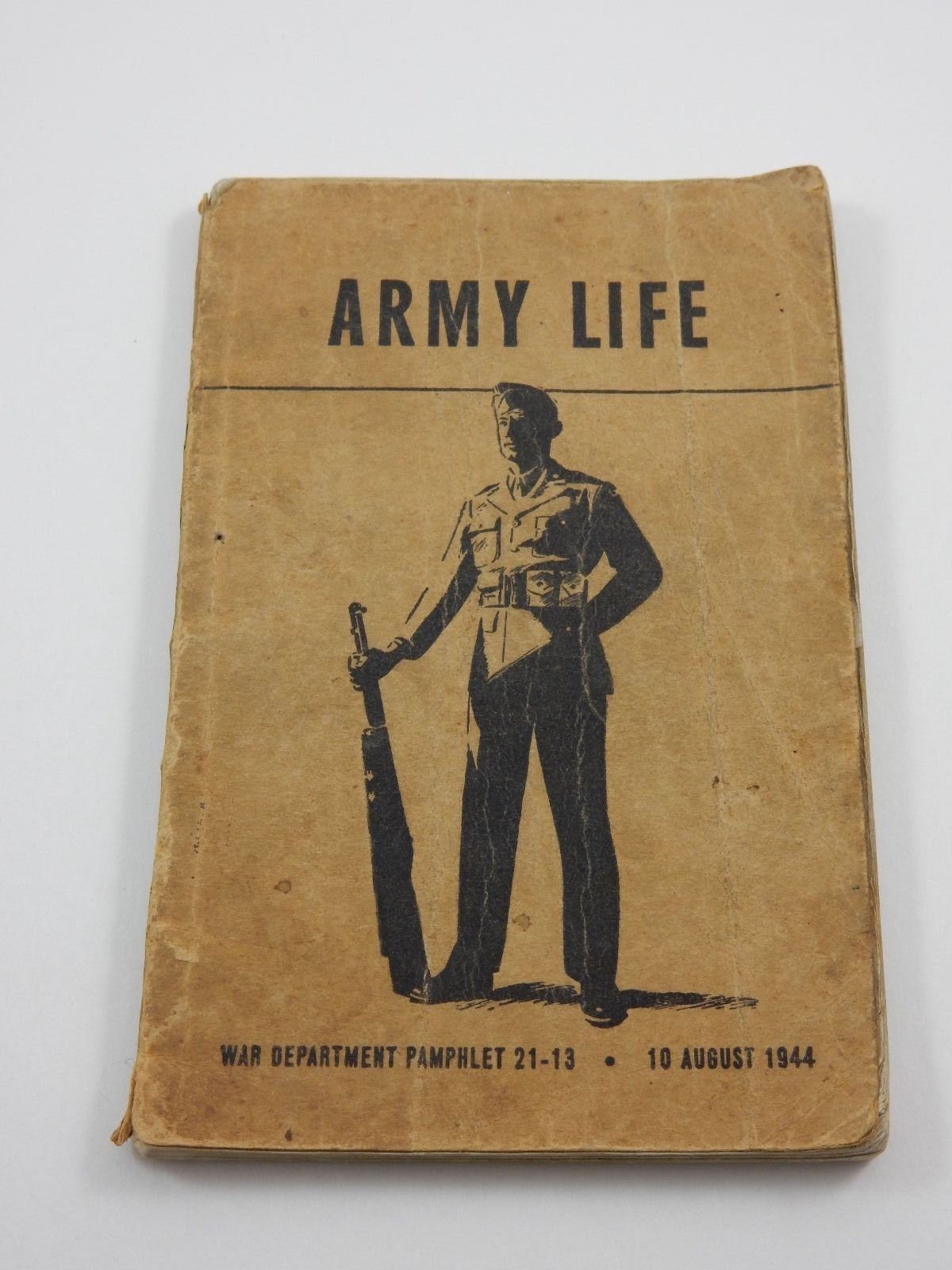 US World War II War Department Pamphlet 21-13: Army Life 10 August 1944