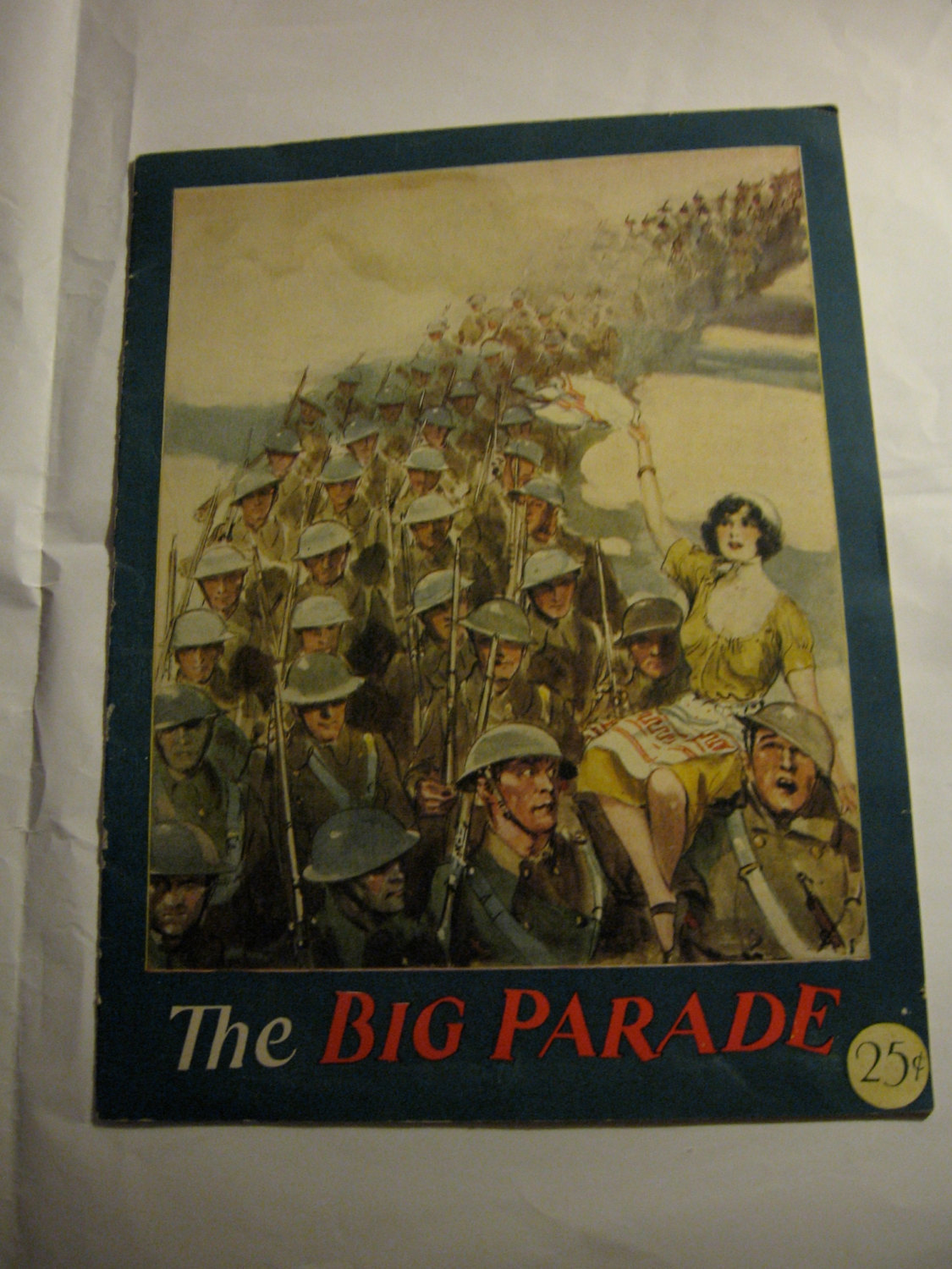 The Big Parade    1922  King Vidor  Starring John Gilbert and Renne Adore  Origi