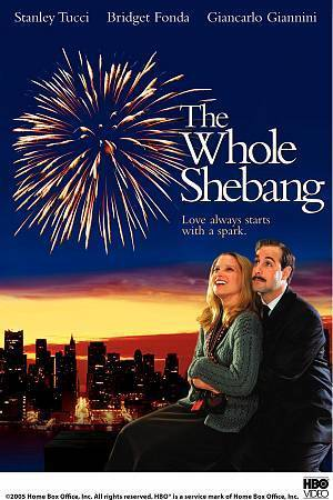 The Whole Shebang (DVD, 2005) Bridget Fonda Movie