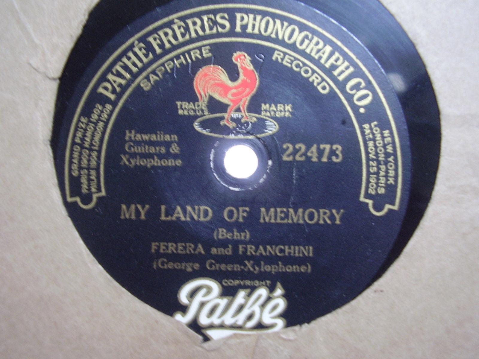 78 rpm # 211 Ferera and Franchini Hawaiian Paradise / Land of Memory Pathe-22473