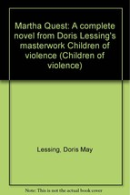 Martha Quest: A complete novel from Doris Lessing's masterwork Children ... - $2.25