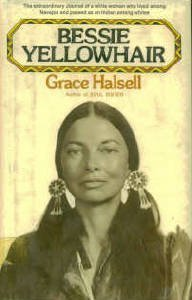 Bessie Yellowhair [Jan 01, 1973] Halsell, Grace