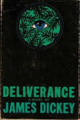 Deliverance [Hardcover] [Jan 01, 1970] James Dickey
