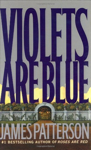 Violets Are Blue ~ Detective Alex Cross Series [Hardcover] [Nov 19, 2001] Jam...