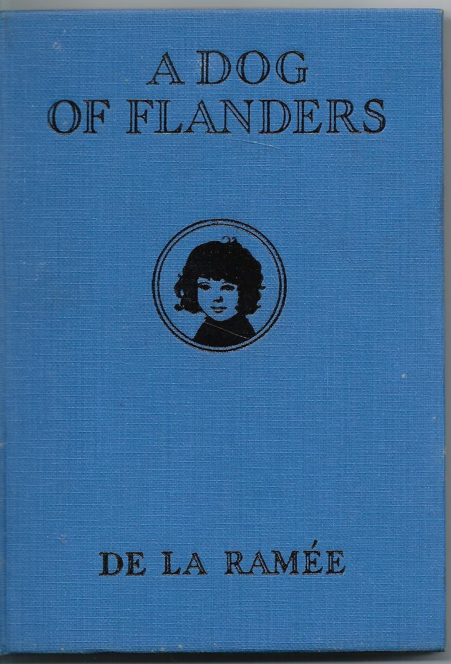 A dog of Flanders, [Jan 01, 1925] Ouida