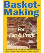 Basket-Making for Fun & Profit - ebook - $0.79