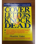 COVER LETTERS THAT KNOCK 'EM DEAD By Martin Yate - $6.99