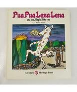Pua Pua Lena Lena Book 1st Ed HC DJ 1972 Guy Buffett Hawaiian Legend - $98.95
