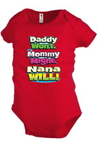 DADDY WON'T MOMMY MIGHT NANA WILL Baby Infant Snapsuit Girl Boy Family F... - $12.99
