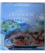 Williams-Sonoma Complete Outdoor Living Cookbook...(used hardcover) - $25.00