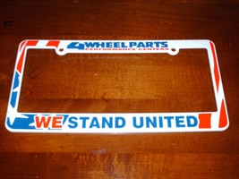 "4 Wheel Parts Performance Centers ""We Stand United"" License Plate Frame ... - $8.95"