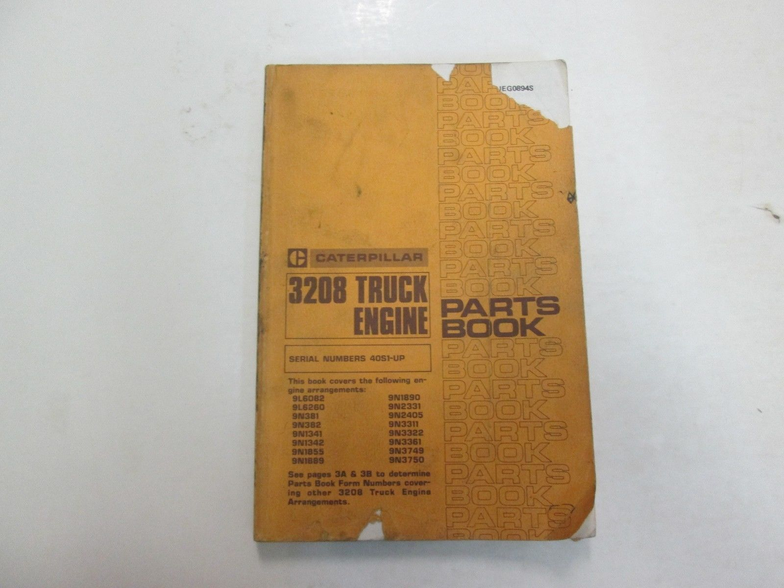 Primary image for Caterpillar 3208 Truck Engine Parts Book Manual 40S1-UP UEG0894S DAMAGE STAINS