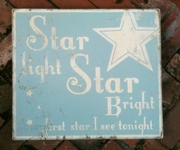 Rustic Wooden Sign Star Light Star Bright First Star Approx 9 x 10 Item ... - $24.00