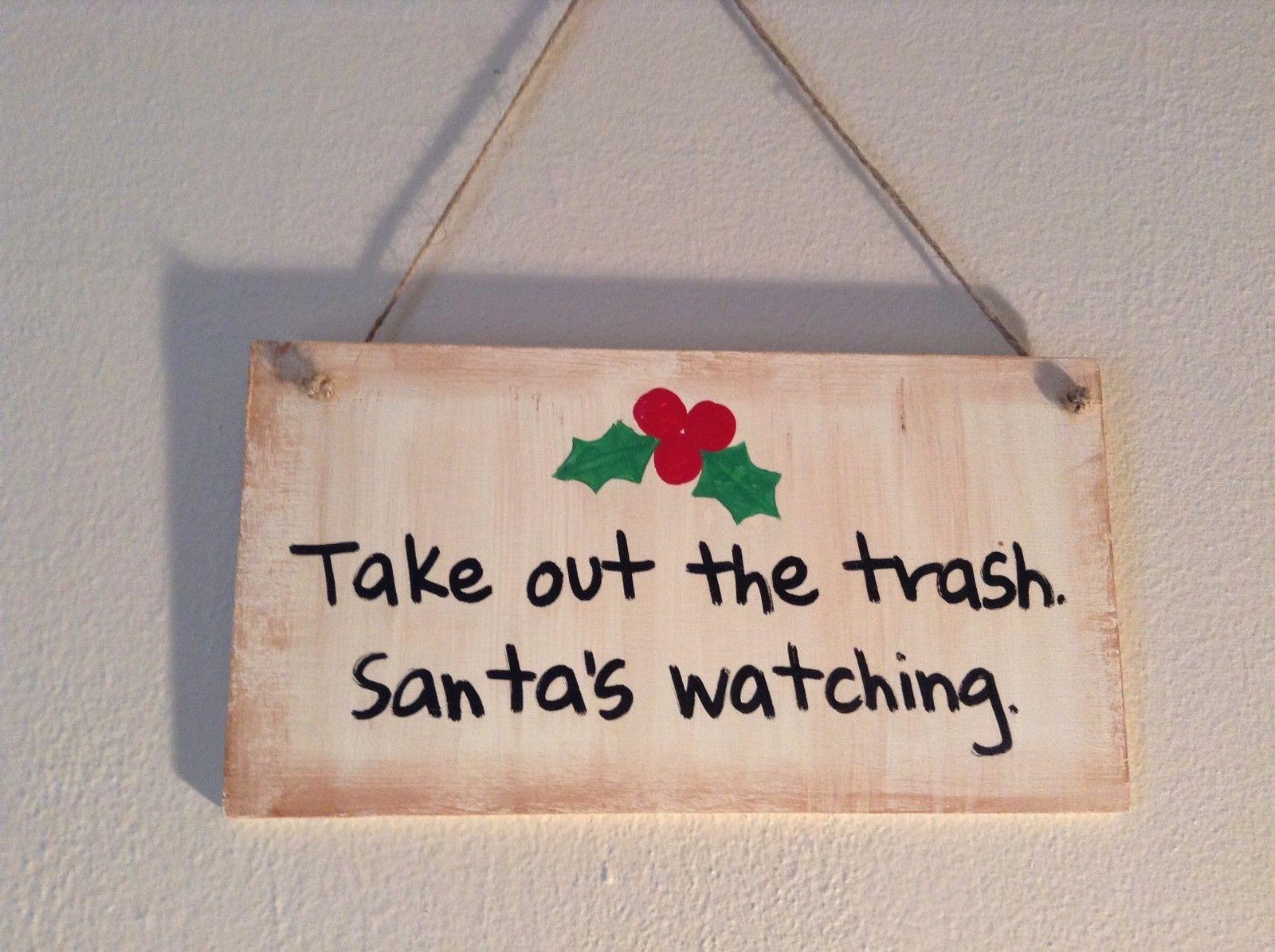 Elf Works Lane Satellite Workshop Custom Sign Take Out the Trash Santas Watching