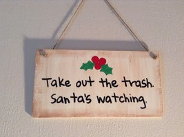 Elf Works Lane Satellite Workshop Custom Sign Take Out the Trash Santas Watching