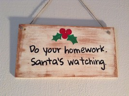 Elf Works Lane Satellite Workshop Custom Sign Do Your Homework Santas Watching