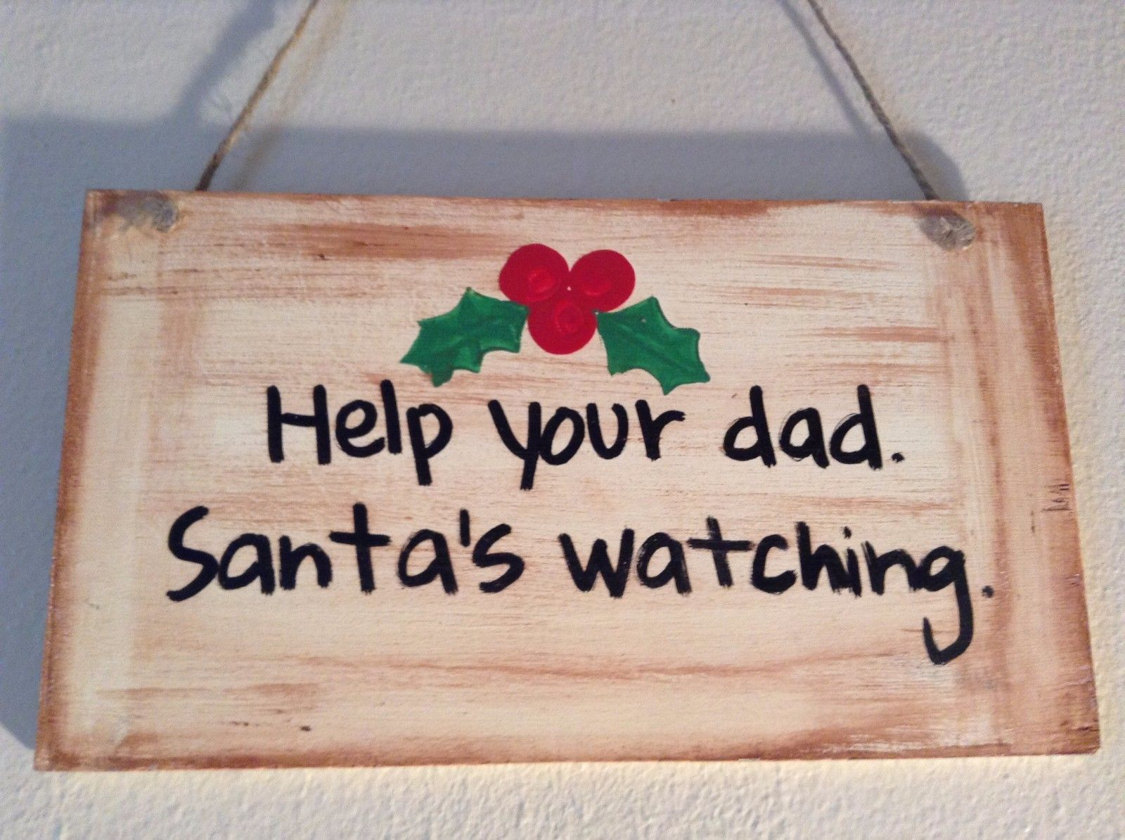 Elf Works Lane Satellite Workshop Custom Sign Help Your Dad  Santas Watching