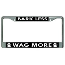 bark less wag more paw print dogs dog license plate frame made in usa - $18.98