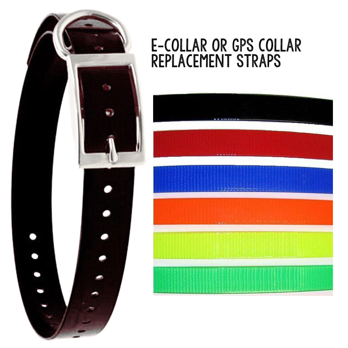 E-collar, Bark Collar, GPS 3/4 Inch Color Universal Replacement Strap