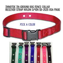 Innotek In-Ground Dog Fence Collar Receiver Strap Nylon 3/4in SD-2525 US... - $9.44
