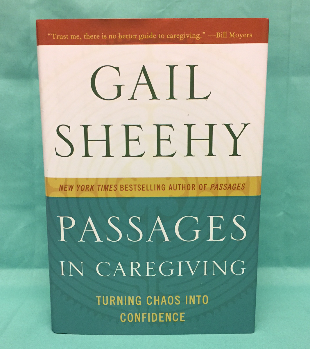 Primary image for HC book Passages In Caregiving by Gail Sheehy home healthcare hospice care