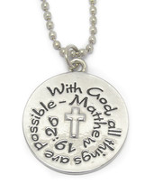 With God All Thing Are Possible Matthew 19:26 Circle Ball Chain Pendant Necklace - $14.95