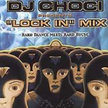 Lock in Mix by DJ Choci (CD, 2000) - €4,86 EUR