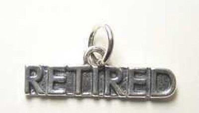 COOL 925 Sterling Silver Retired Reitrement pension gift Senior Charm Jewelry